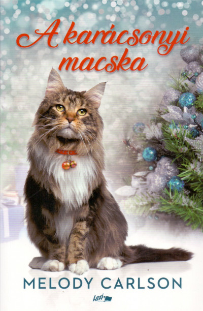 Melody Carlson - A karácsonyi macska