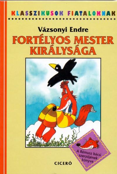 Vázsonyi Endre - Fortélyos mester királysága