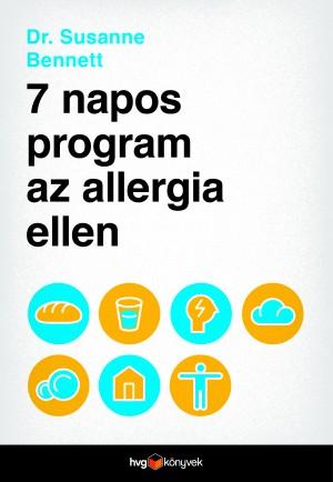 Dr. Susanne Bennett - 7 napos program az allergia ellen