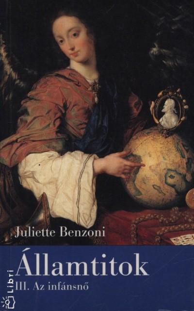 Juliette Benzoni - Államtitok III.