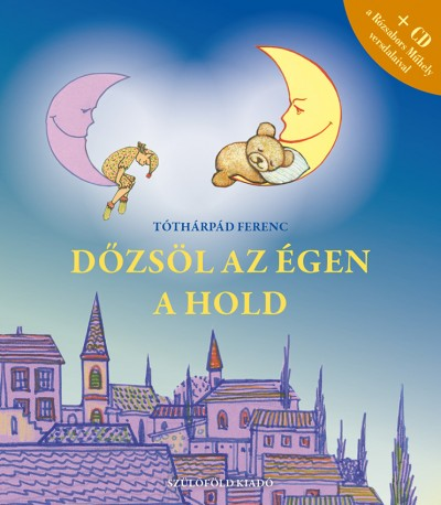Tóthárpád Ferenc - Dőzsöl az égen a hold