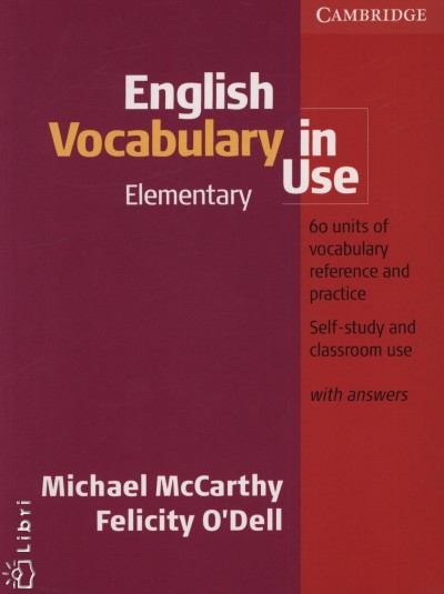 Michael Mccarthy - Felicity O'Dell - English Vocabulary in Use Elementary with answers