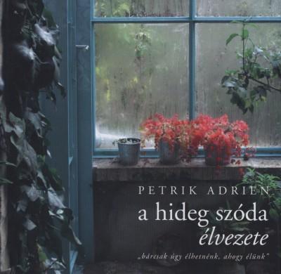 Petrik Adrien - A hideg szóda élvezete