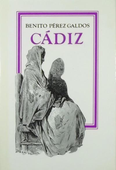 Benito Pérez Galdós - Cádiz