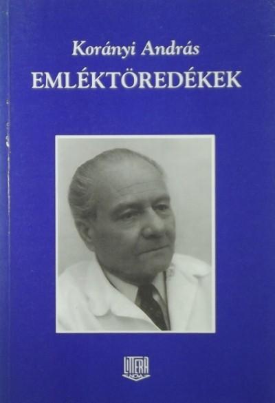 Korányi András - Emléktöredékek