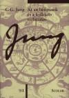 Carl Gustav Jung - Az archet�pusok �s a kollekt�v tudattalan - 9/I