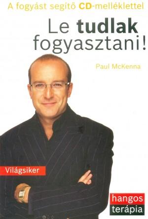 Paul Mckenna - Le tudlak fogyasztani!