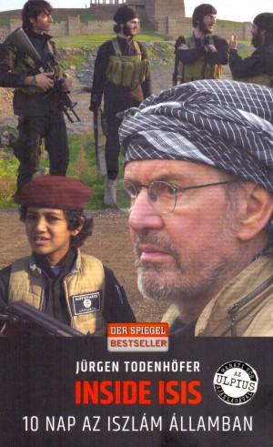 J�rgen Todenh�fer - INSIDE ISIS