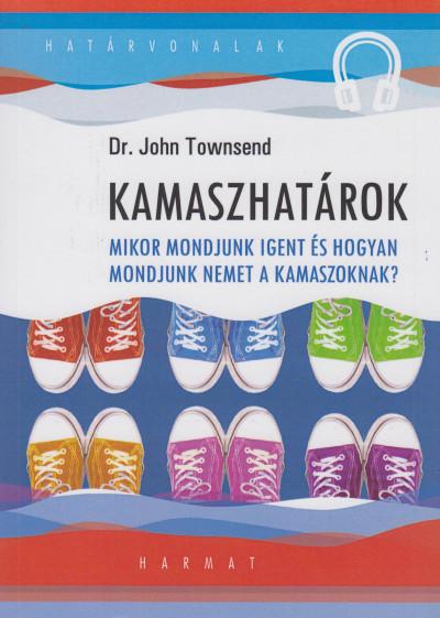 Dr. John Townsend - Kamaszhatárok