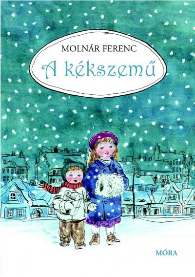 Molnár Ferenc - A kékszemű