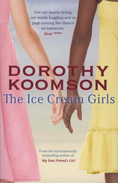 Dorothy Koomson - The Ice Cream Girls