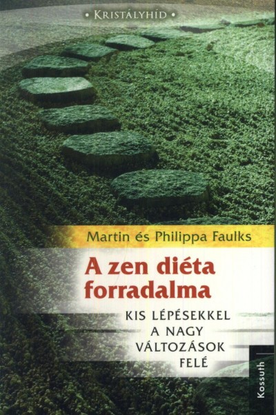 Martin Faulks - Philippa Faulks - A zen diéta forradalma