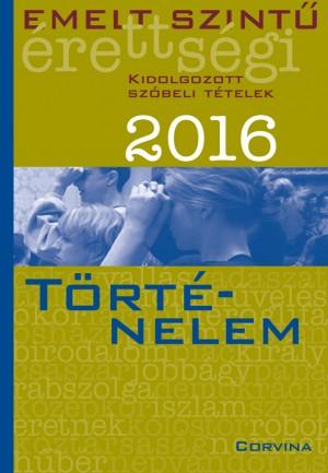 Blaschtik �va (Szerk.) - Emelt szint� �retts�gi - T�rt�nelem 2016