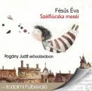 Fésűs Éva - Pogány Judit - Szélfiúcska meséi - Hangoskönyv