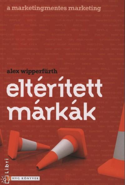 Alex Wippenfürth - Eltérített márkák