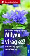 Eva-Maria Dreyer - Wolfgang Dreyer - Milyen vir�g ez?