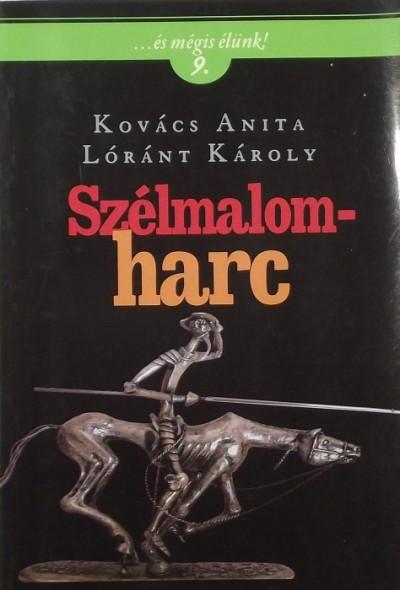 Kovács Anita - Szélmalomharc