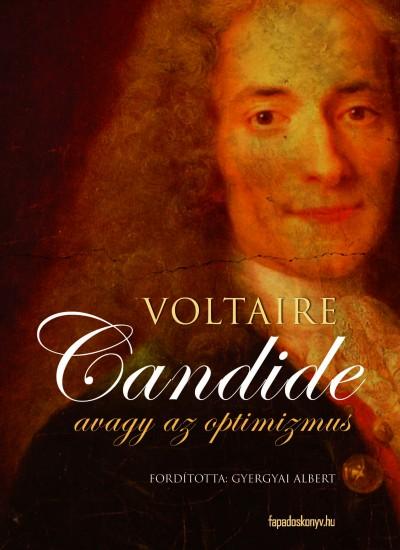 Francois-Marie Voltaire - Candide avagy az optimizmus