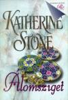 Katherine Stone - �lomsziget