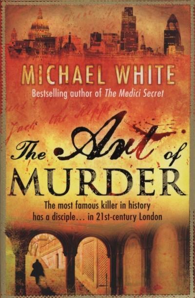 Michael White - The Art of Murder