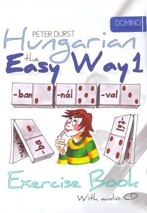 Durst P�ter - Hungarian the Easy Way 1 (Coursebook with CD+ Exercise Book)