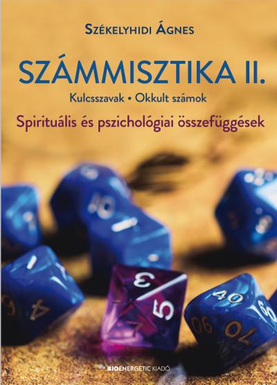 Székelyhidi Ágnes - Számmisztika II. - Kulcsszavak, Okkult számok