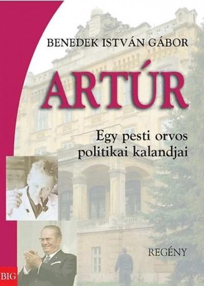 Benedek István Gábor - Artúr