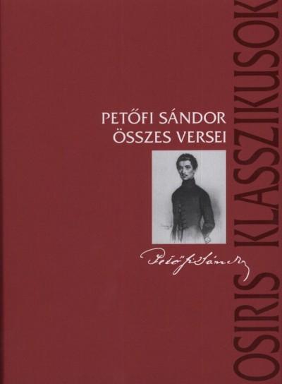 Petőfi Sándor - Petőfi Sándor összes versei - keménytáblás