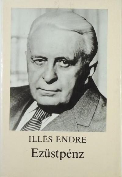Illés Endre - Ezüstpénz