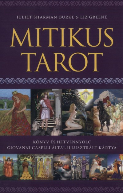 Liz Greene - Juliet Sharman-Burke - Mitikus Tarot