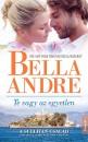 Bella Andre - Te vagy az egyetlen