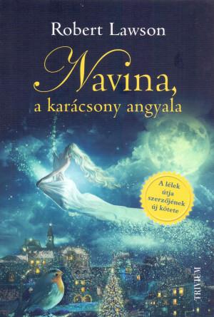 Robert Lawson - Navina, a Kar�csony angyala