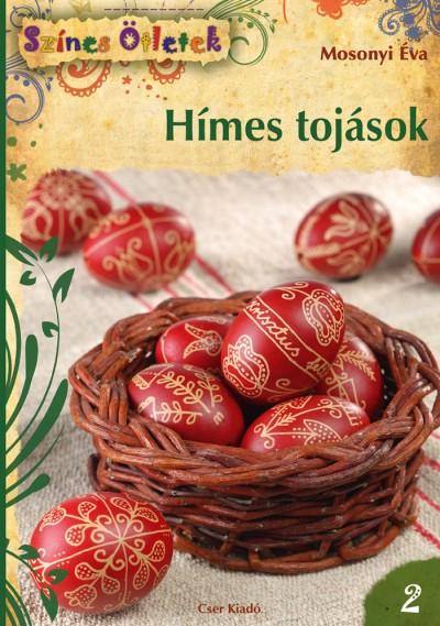 Mosonyi Éva - Hímes tojások