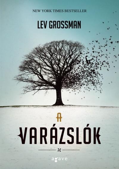 Lev Grossman - A varázslók