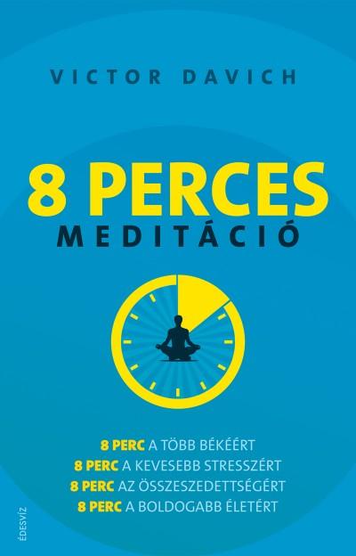 Victor Davich - 8 perces meditáció