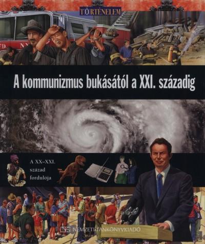 Michael Kerrigan - A kommunizmus bukásától a XXI. századig