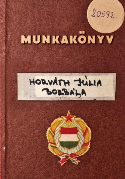 Horváth Júlia Borbála - Munkakönyv