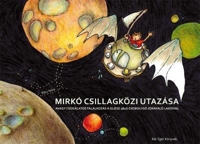 Rácz Nóra - Mirkó csillagközi utazása