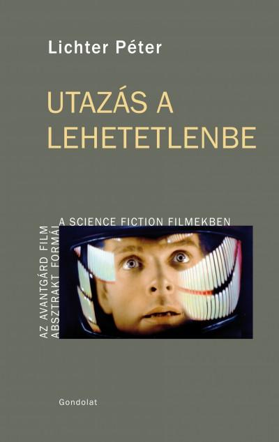 Lichter Péter - Utazás a lehetetlenbe