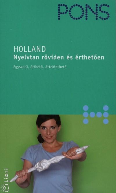 Mirjam Gabriel-Kamminga - Johanna Roodzant - Pons - Holland - Nyelvtan röviden és érthetően
