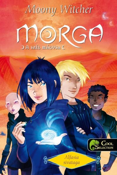 Moony Witcher - Morga, a szél mágusa 2. - Alfasia sivataga