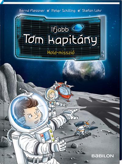 Bernd Flessner - Ifjabb Tom kapitány 3. - Hold-misszió