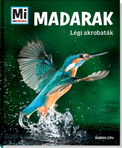 Alexandra Werdes - Madarak - Mi Micsoda