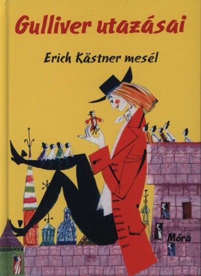 Erich Kästner - Gulliver utazásai