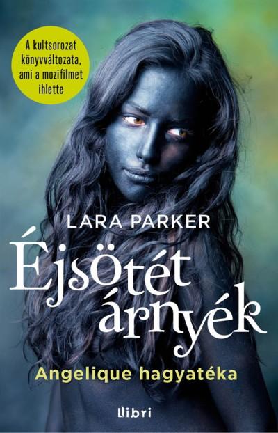Lara Parker - Éjsötét árnyék