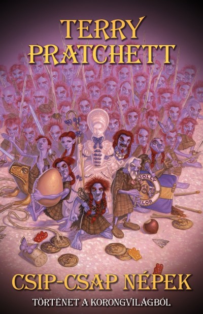 Terry Pratchett - Sziklai István  (Szerk.) - Csip-csap népek
