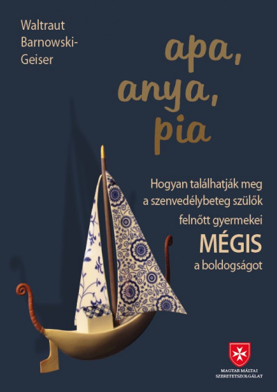 Könyv: Apa, anya, pia (Waltraut Barnowski-Geiser)