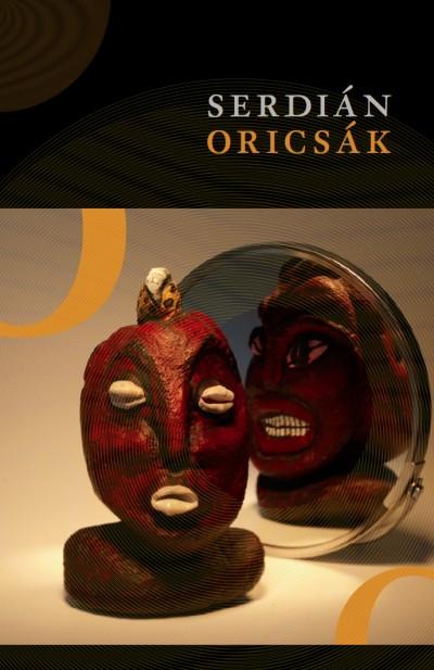 Serdián Miklós György - Oricsák