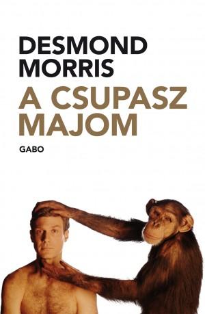 Desmond Morris - A csupasz majom