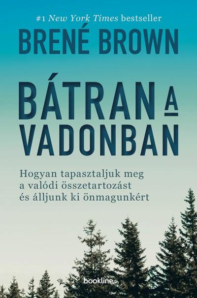 Brené Brown - Bátran a vadonban